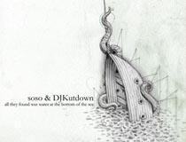soso & DJ Kutdown – all they found was water at the bottom of the sea