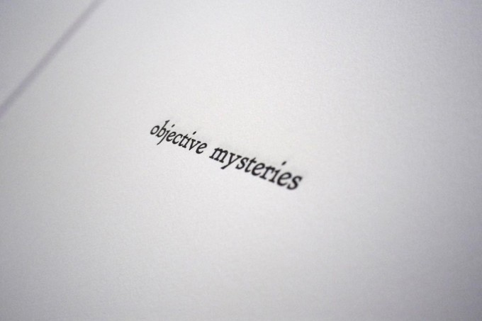 Troy Gronsdahl, Make way for objective mysteries! (letterpress print on paper)